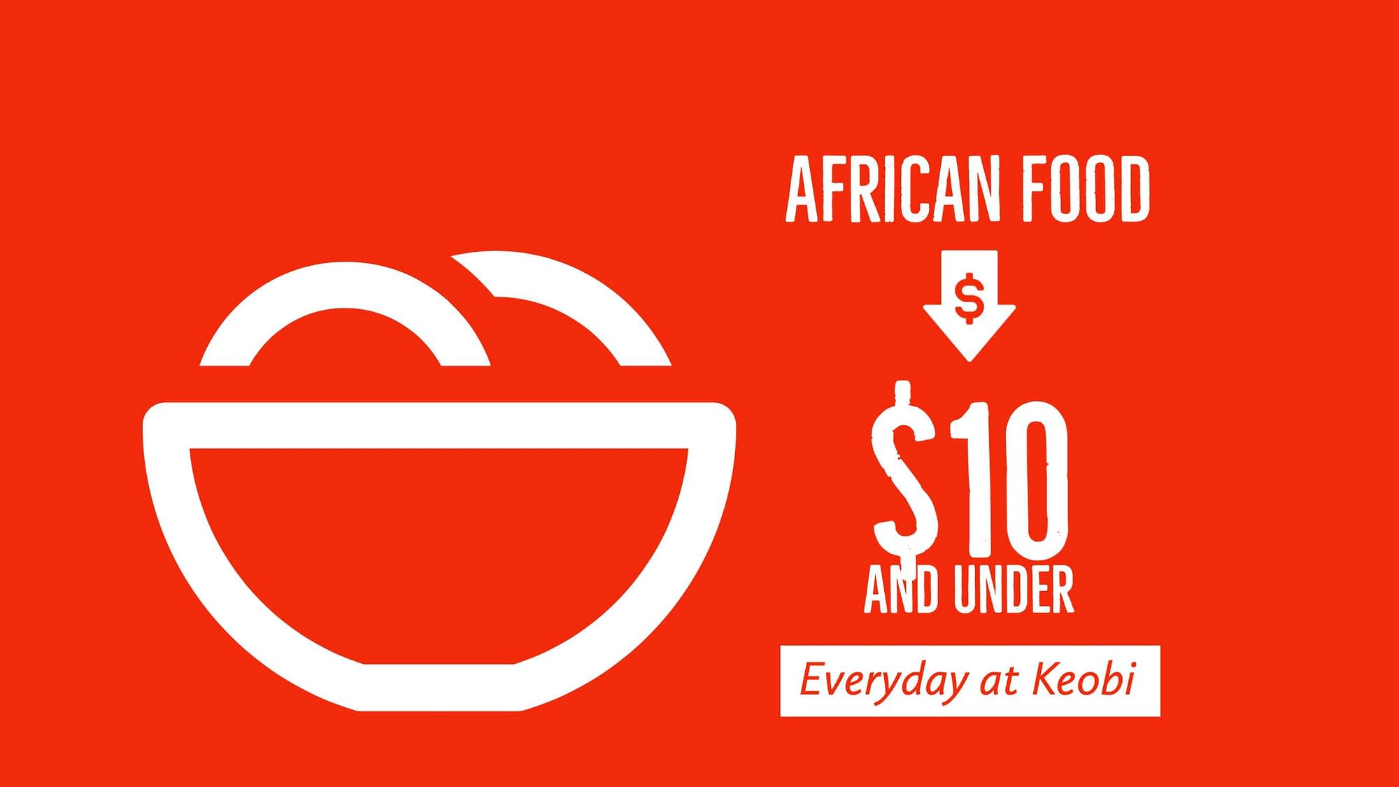 African Nigerian Foods $10 and Under